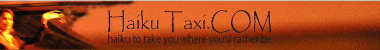 Haiku Taxi - Haiku that takes you where you'd rather be!